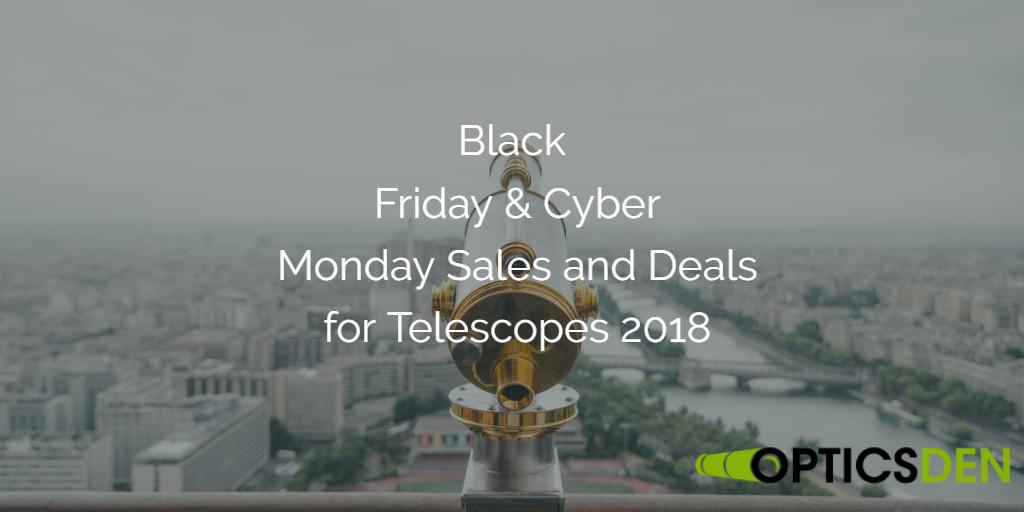 Viernes Negro y Cyber Lunes Telescopios Ventas y ofertas de 2019